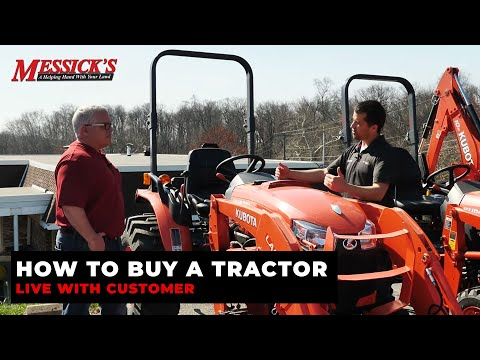 How to Buy a Tractor - *LIVE* with customer Picture