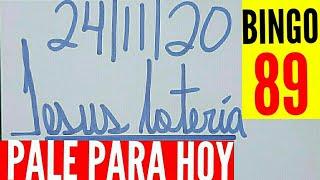NÚMEROS PARA HOY 24 DE NOVIEMBRE DEL 2020, JESUS LOTERIA!!!