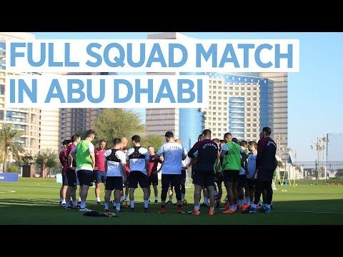 Man City in Abu Dhabi | Full Squad Match | Training Day 2