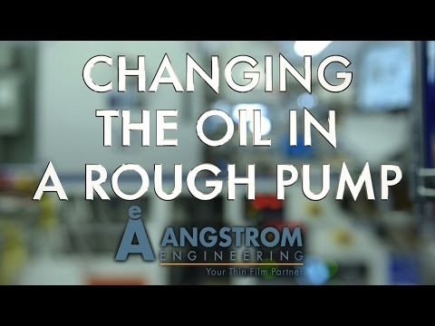 Angstrom How-To | Changing the Oil in a Rough Pump