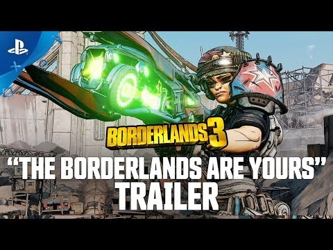 Borderlands 3 - The Borderlands Are Yours | PS4
