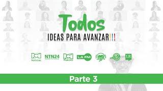 Programa 'Ideas para Avanzar' parte 3, junio 29 de 2020
