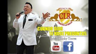 CUANDO DIOS TE HACE PREGUNTAS - Apóstol Ricky Torres