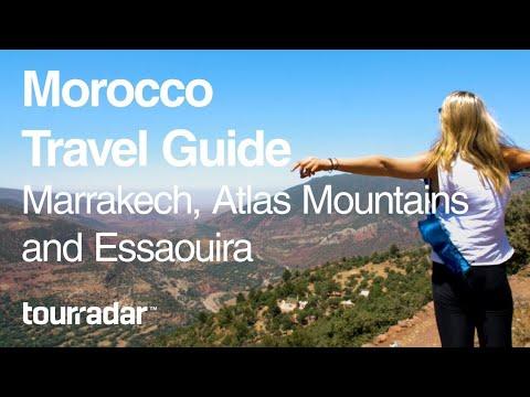Morocco Travel Guide: Marrakech, Atlas Mountains and Essaouira