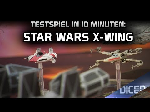Star Wars - X Wing | Testspiel in 10 Minuten | Tabletop Spielbericht | DICED