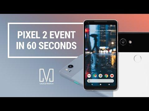 Google Pixel 2 Event in 60 Seconds