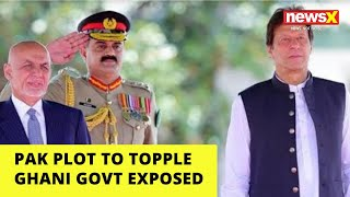 Pak plot to topple Ghani govt exposed |NewsX - NEWSXLIVE