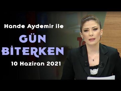 ABD yeniden yaptırım uygular mı? – Hande Aydemir ile Gün Biterken – 10 Haziran 2021