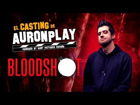 El Casting de AuronPlay: Bloodshot