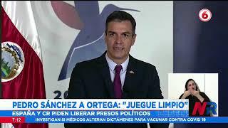 Costa Rica y España piden la liberación de los opositores de Daniel Ortega que han sido detenidos