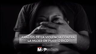 Análisis de la violencia contra la mujer en Puerto Rico