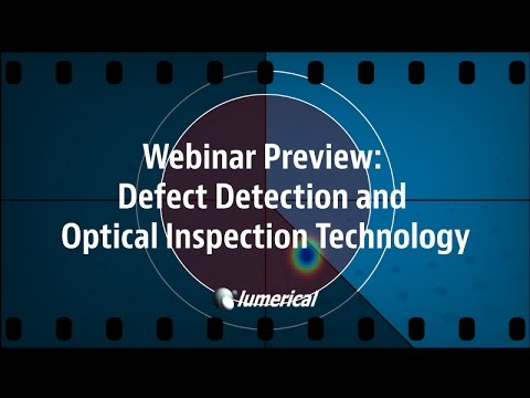 Webinar: Defect Detection and Optical Inspection Technology