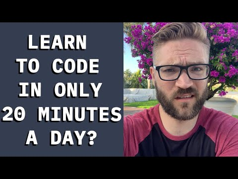 Can you learn to code in 20 minutes a day?