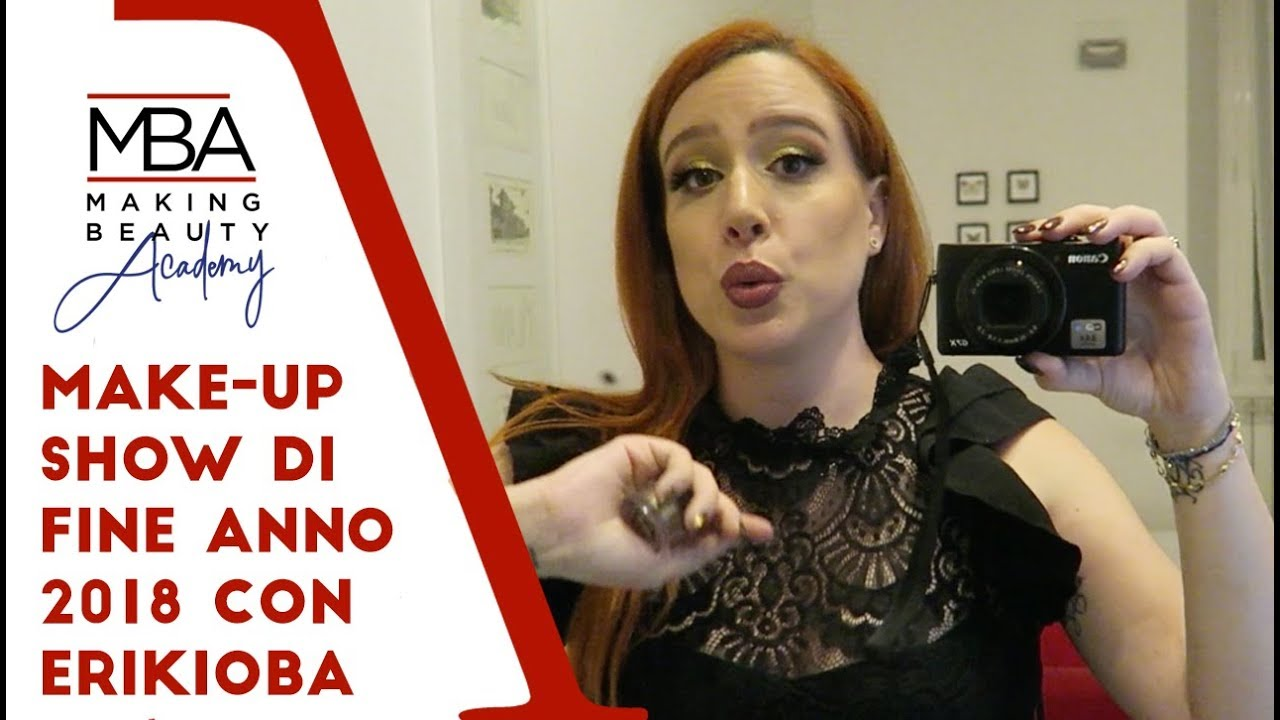 Make-up Show di fine anno 2018 con Erikioba