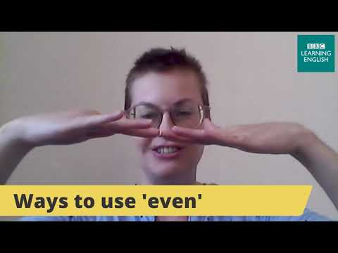 Live English Class: How to use the English word 'even'