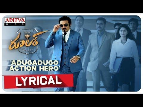 Adugadugo Action Hero Lyrical Video | Nandamuri Balakrishna, Sonal Chauhan | Chirantann Bhatt