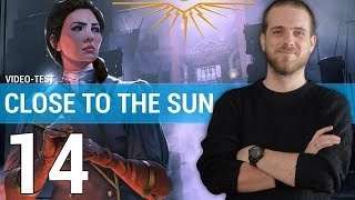 Vidéo-Test : CLOSE TO THE SUN : Une expérience narrative réussie ? | TEST