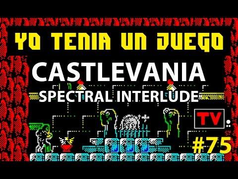 Yo Tenía Un Juego #75 - Castlevania: Spectral Interlude (ZX Spectrum)
