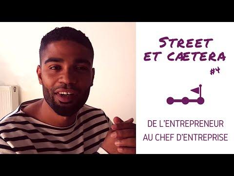 De l' #entrepreneur au chef d' #entreprise - Street et caetera #4