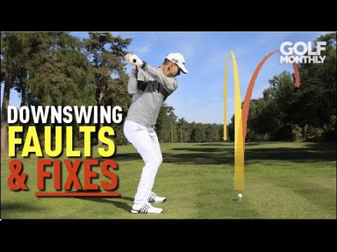 Downswing Faults & Fixes I Me And My Golf Tips I Golf Monthly