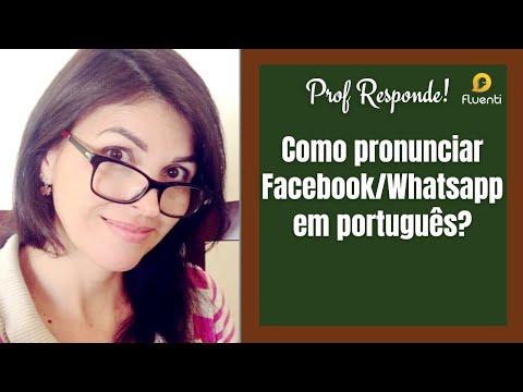"""Como pronunciar """"Facebook/Whatsapp"""" em português? Prof Responde"""