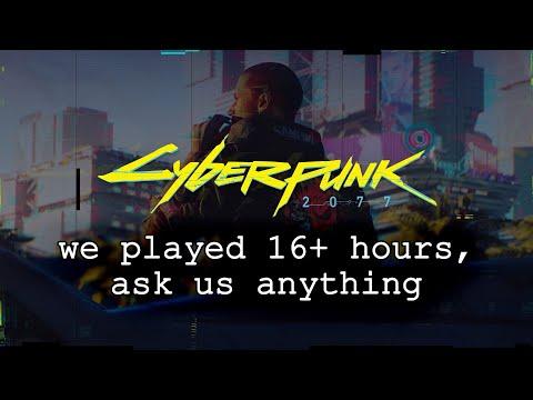 CYBERPUNK 2077: 16 hours gameplay impressions (IGN & GameSpot)