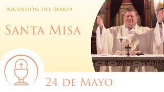 Santa Misa - Domingo 24 de Mayo 2020