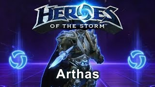 Heroes of the Storm - Arthas (Gameplay)