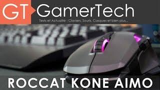 Vidéo-Test : Roccat Kone AIMO - TEST [FR] - Une souris gaming polyvalente et performante à 80?