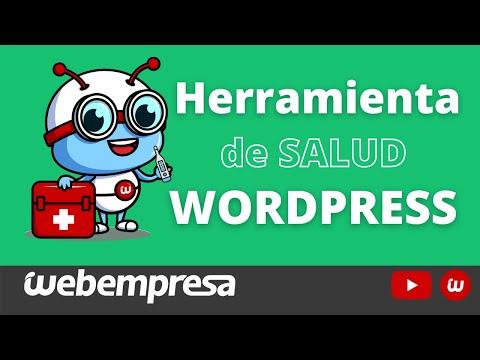🚑 Salud del Sitio WordPress 🚑 Mediante la herramienta Nativa de WordPress Salud del Sitio - GRATIS