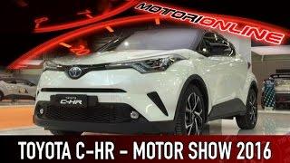 Toyota C-HR al Motor Show di Bologna 2016