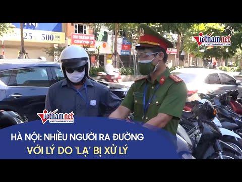 Tổ công tác đặc biệt Hà Nội tiếp tục xử lý nhiều người ra đường với lý do không chính đáng