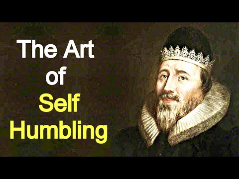 The Art of Self-Humbling - Puritan Richard Sibbes