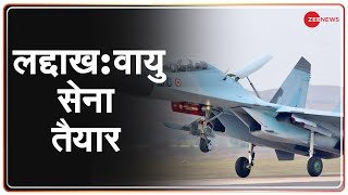 Ladakh में China को मुंहतोड़ जवाब देने के लिए India Air Force तैयार, Sukhoi Su-30MKI ने भरी उड़ान - ZEENEWS