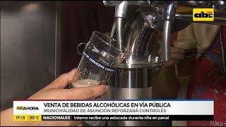 Refuerzan controles para evitar venta de bebidas alcohólicas en vía pública
