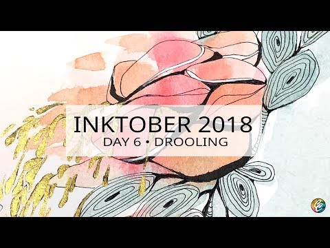 INKTOBER 2018 *  day 6 • prompt: drooling