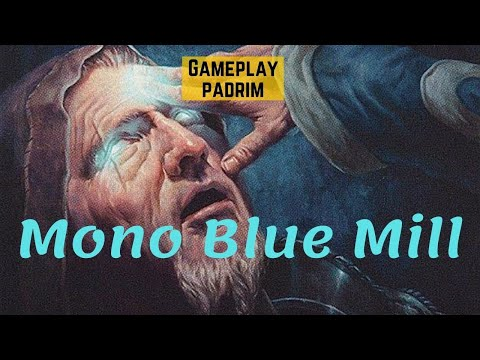 (PADRIM) Mono Blue Mill (PAUPER)