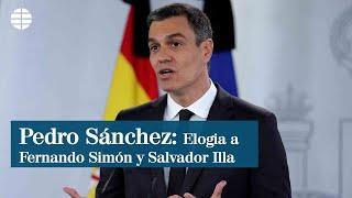 Pedro Sánchez elogia a Fernando Simón y al ministro Salvador Illa