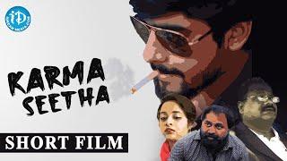 Karma Seetha Latest Telugu Short Film | Anudeep, Shahid Abdul, Manisha - YOUTUBE