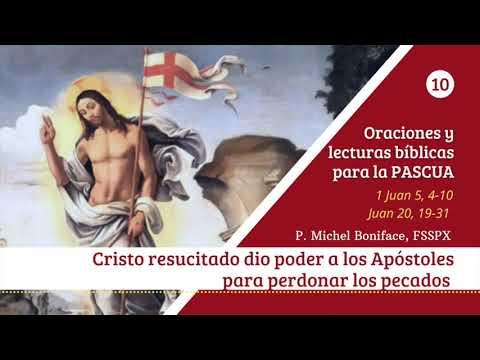 10 Cristo resucitado dio poder a los Apostoles para perdonar los pecados