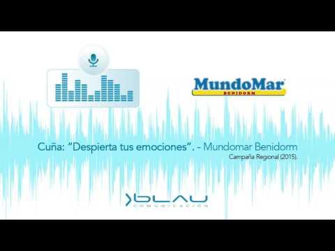 """Cuña """"Despierta tus emociones"""" Mundomar Benidorm 2015 - Blau Comunicación"""
