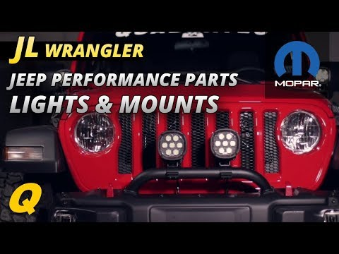 Best Mopar Jeep Performance Parts Lights and Light Mounting Brackets for Jeep Wrangler JL
