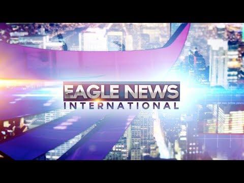 Watch: Eagle News International - January 11, 2019