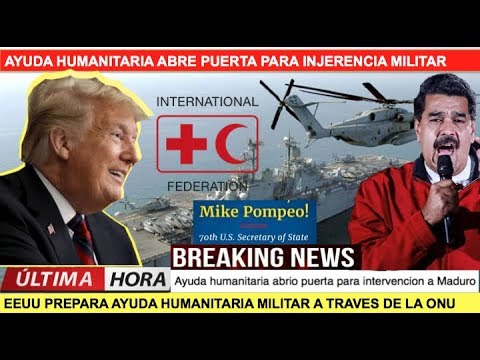 Ayuda humanitaria abre la puerta para intervenir a Maduro