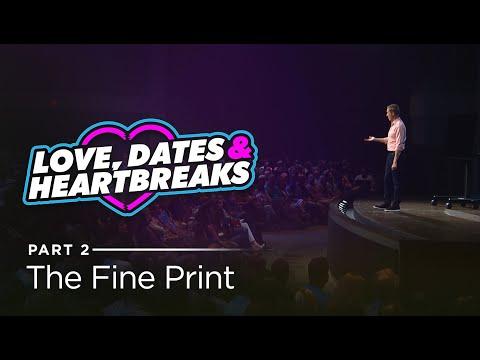 Love, Dates & Heartbreaks, Part 2: The Fine Print // Andy Stanley