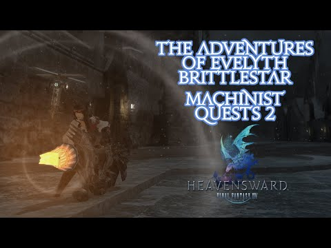 The Adventures of Evelyth Brittlestar!   Part 82 [Machinist Quests 2]