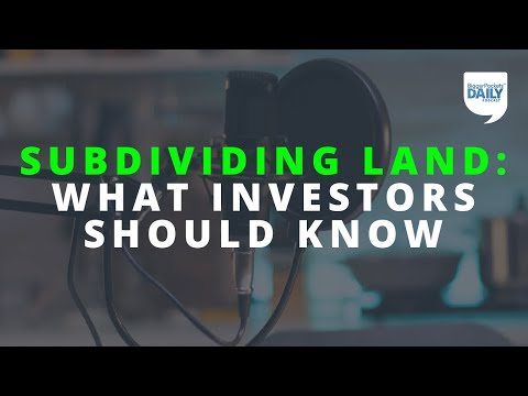 Subdividing Land: What Real Estate Investors Should Know | Daily Podcast 183