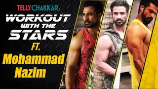 Udaan actor, Mohammad Nazim shares his workout routine | Workout with the stars | Checkout Now! - TELLYCHAKKAR