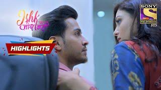 Rhea Tries To Tempt Ahaan | Ishk Par Zor Nahi | Episode 83 | Highlights - SETINDIA