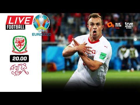 🔴 LIVE FOOTBALL : เวลส์ 1-1 สวิตเซอร์แลนด์ EURO 2020 สดพากย์ไทย 12-6-64